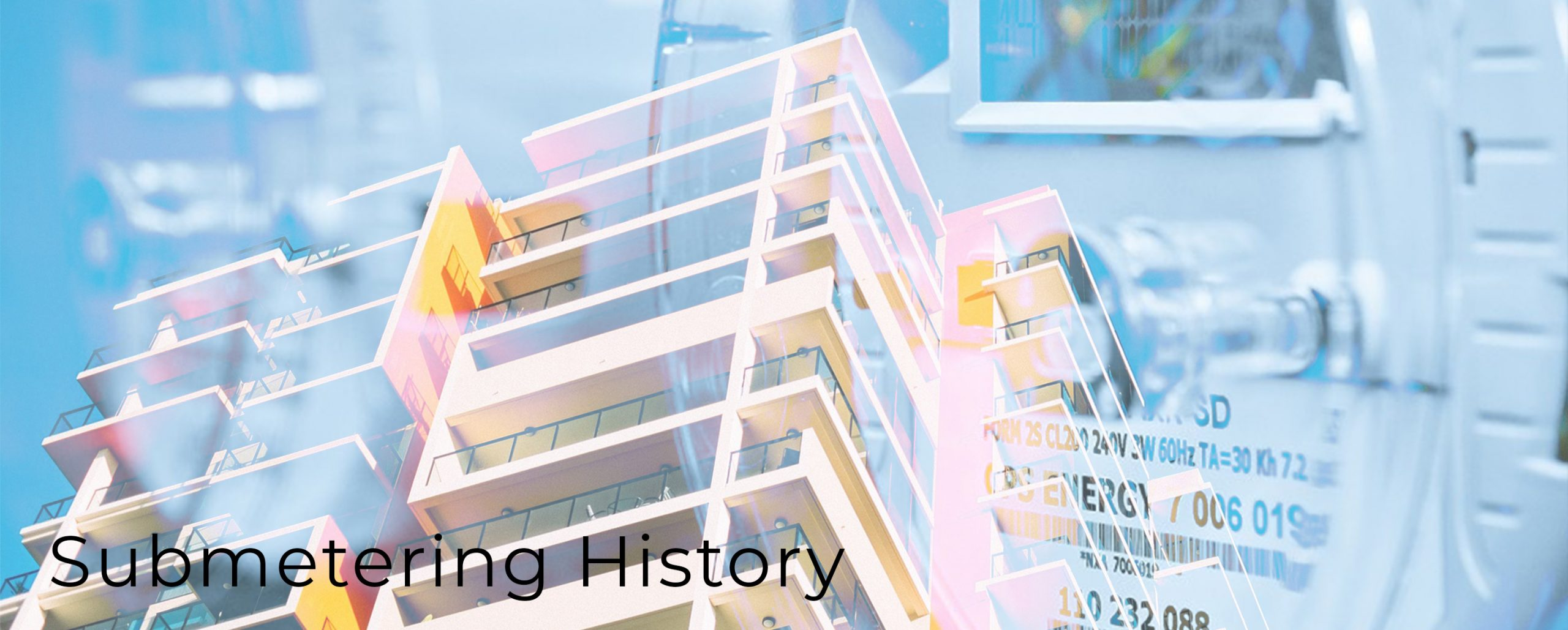 History of submetering and smart meters.