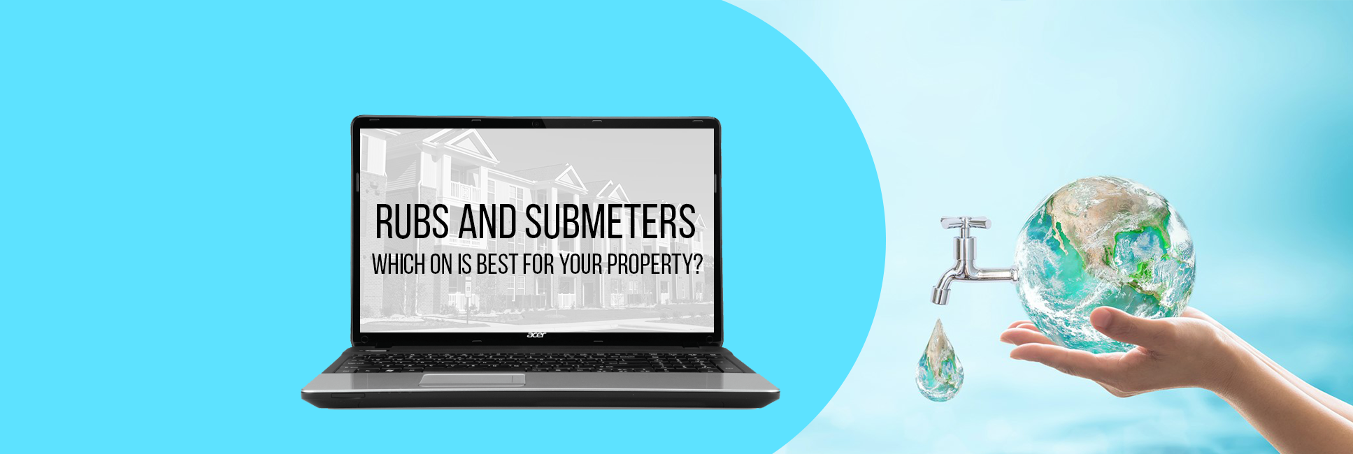 RUBS or Submetering. What is best for your property?